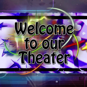 """""""Welcome to Our Theater"""" Downloadable File"""